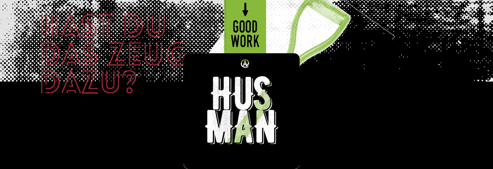 Arbeiten bei Husmann